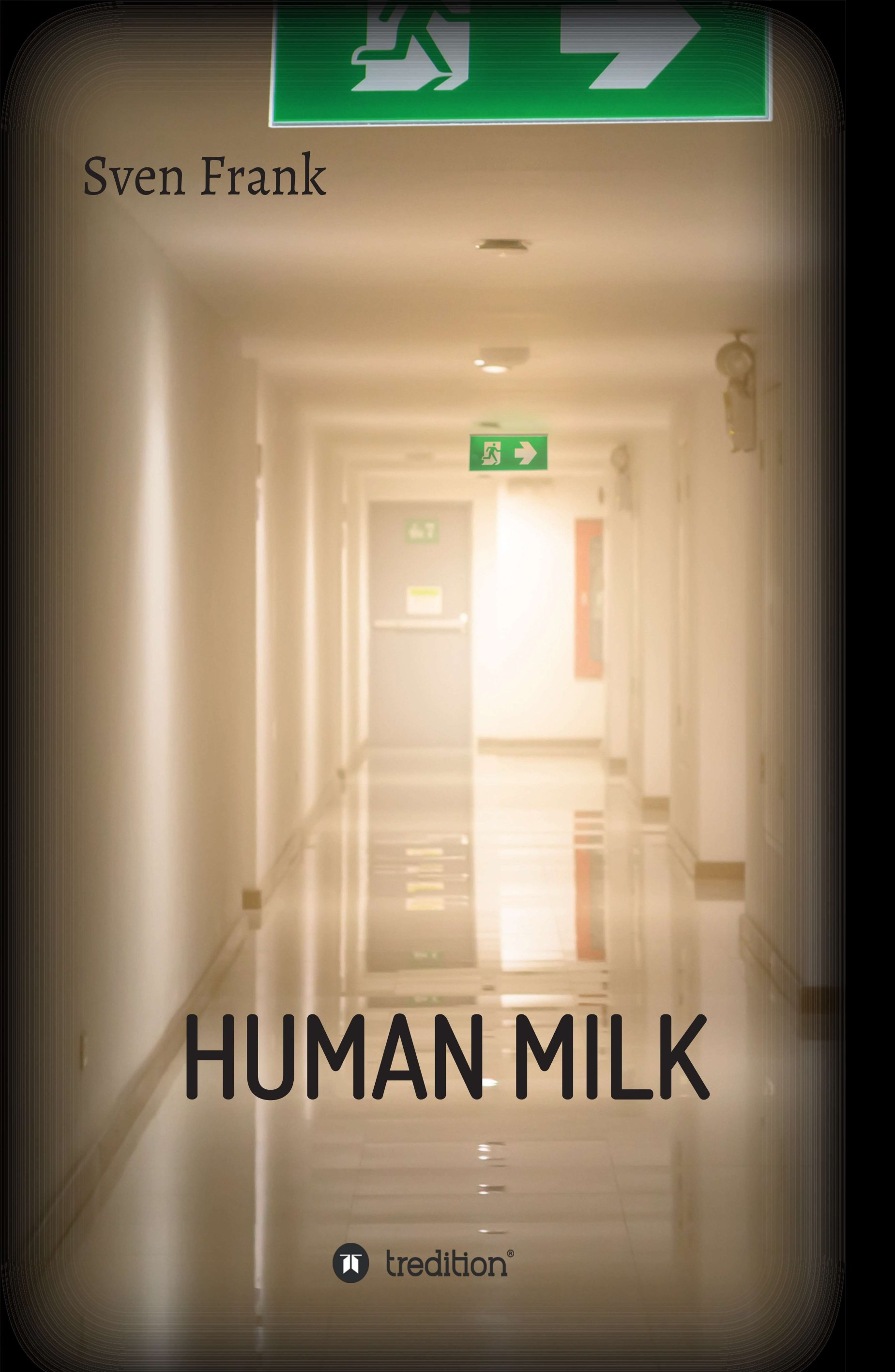 HUMAN MILK - An almost true and terrifying story