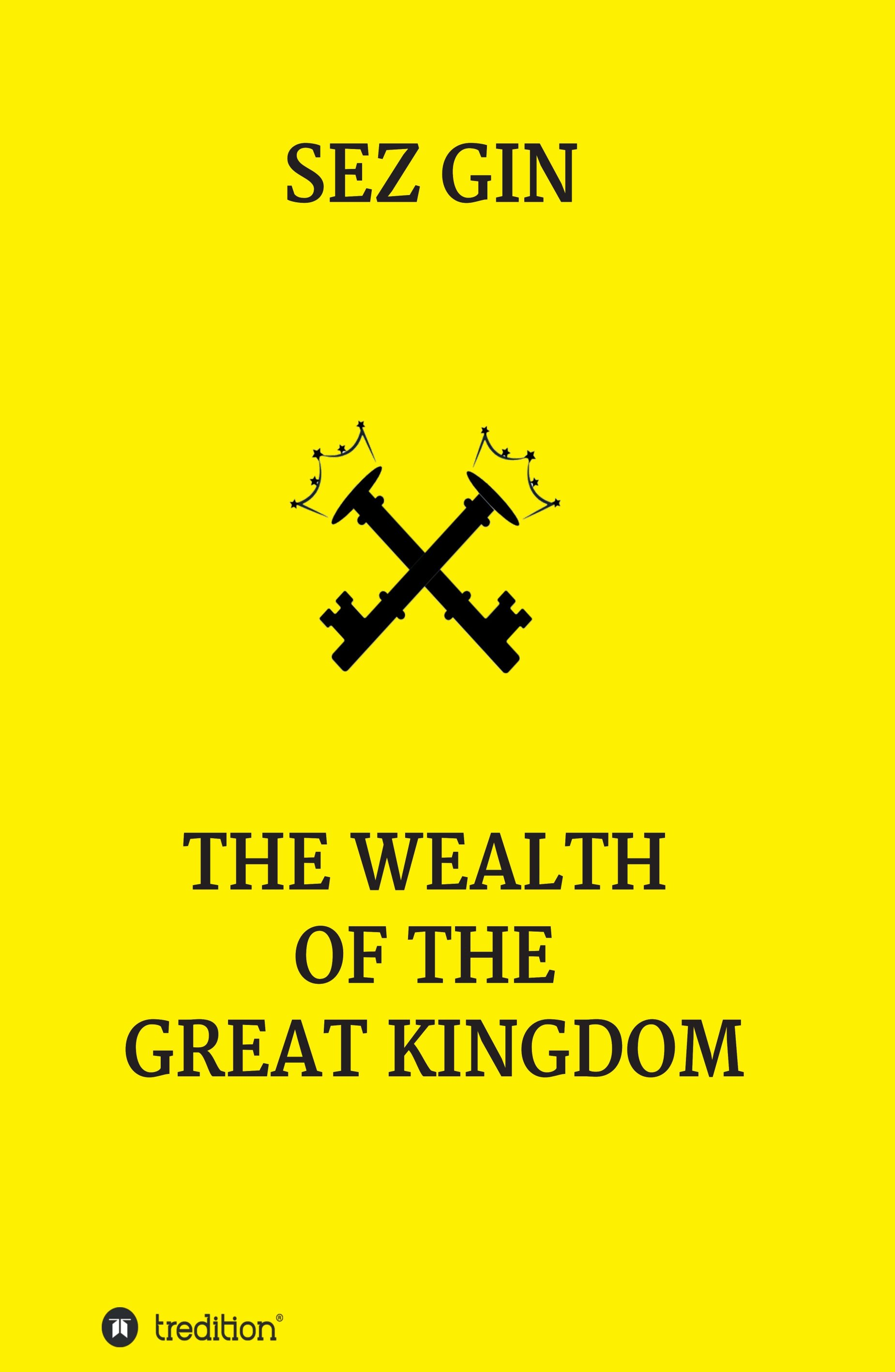 The wealth of the great Kingdom - Exciting Bildungsroman