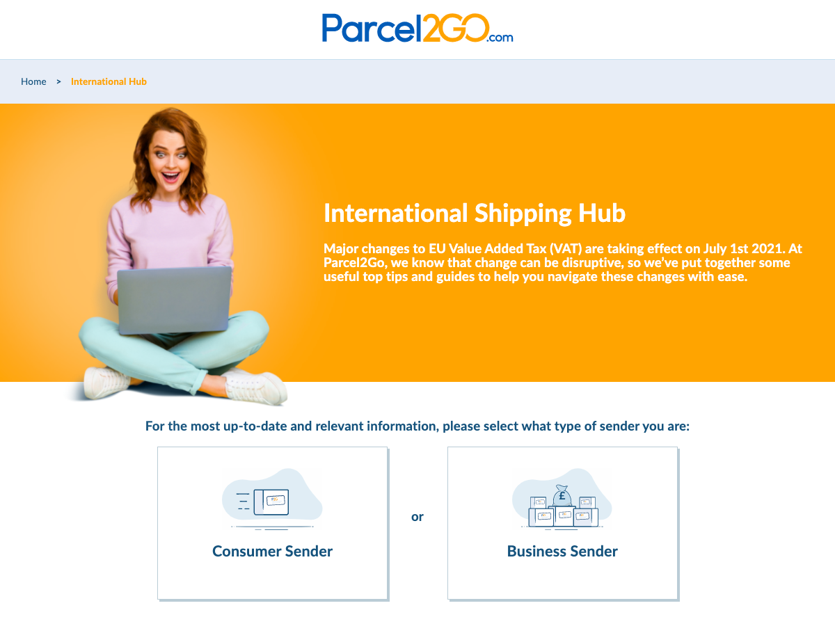 Parcel2Go launches International Shipping Hub - a definitive guide to the latest EU VAT, customs and import tax changes