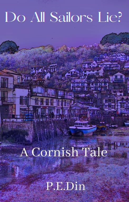 Do All Sailors Lie? - A Cornish Holiday Romance Novel with a bit of Mystery