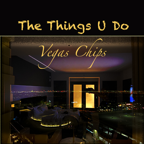 Crafting Sensual and Rhythmic Music with Infusions of Pop - Rising Artist Vegas Chips Unveils Striking New Single 'The Things U Do'
