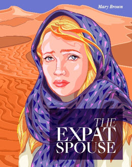 """Mary Brown Releases Fictional Book """"The Expat Spouse"""" & Depicts What It's Really Like Living As An Expat's Wife In Saudi Arabia Trying To Escape To The UK"""