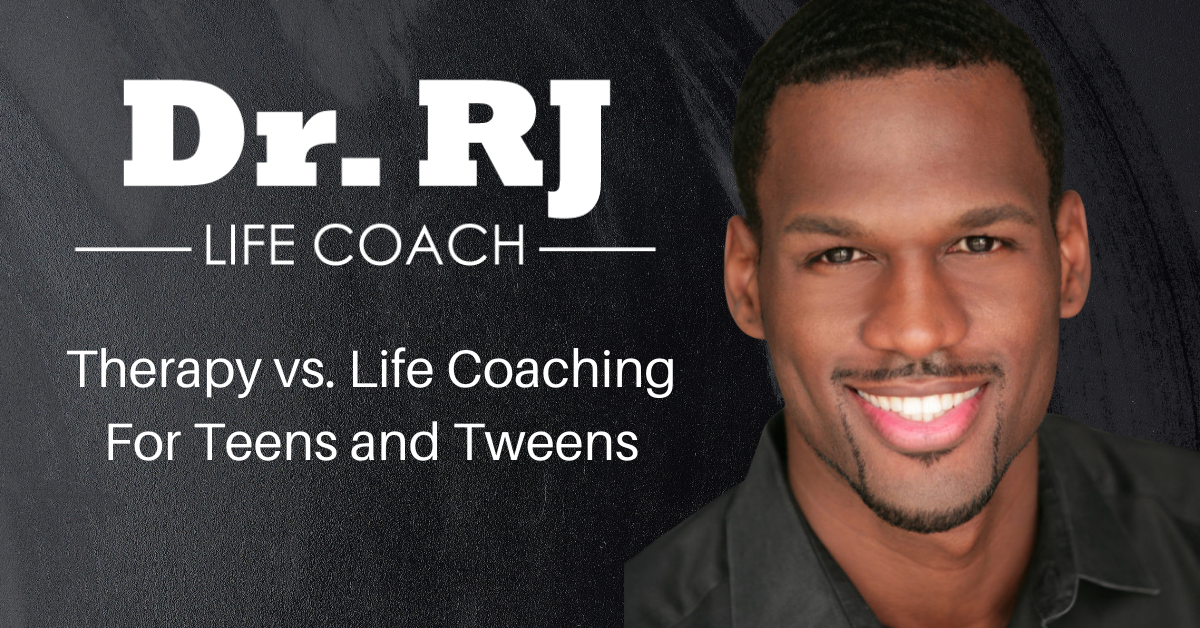 Dr. RJ Jackson reviews the difference between therapy and life coaching for teens and tweens.