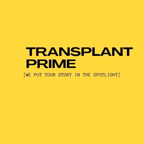 Media Expert Team Forms Transplant Prime To Leverage Mainstream Media And Draw Attention To Those In Need Of Organ Transplants