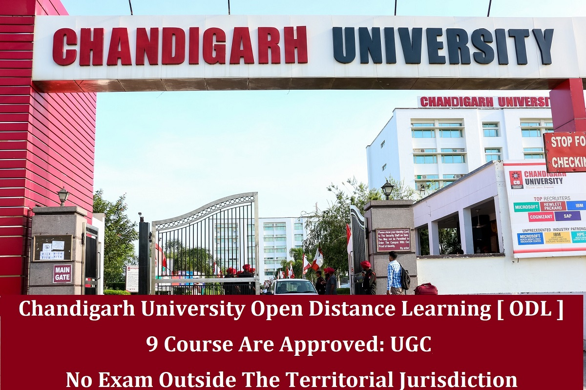 Chandigarh University Online Distance Education [ODL] Admission Nine Course Are Approved: UGC; No Exam Outside The Territorial Jurisdiction