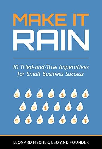 Benetrends Financial Founder Len Fischer's New Book, Make it Rain, Hits #1 on the Best-Seller List