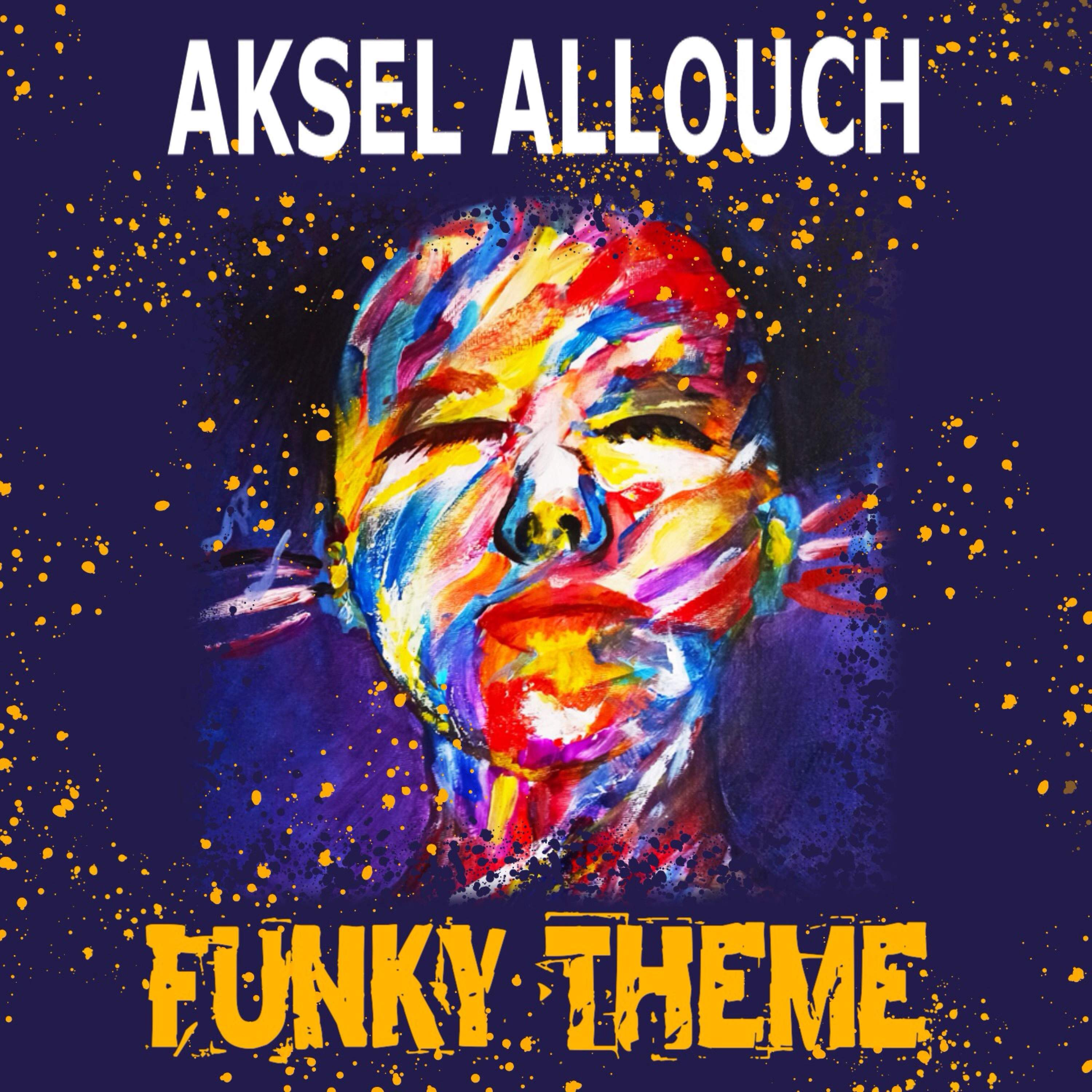 Embrace Rich and Dynamic Rock 'n Roll Imbued within Mediterranean Soul: Rising Artist Aksel Allouch Spins Magic with New Single