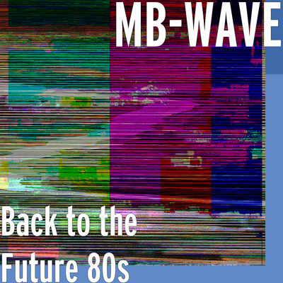 Losing Oneself in Rich, Riveting and Classic Electronic and Instrumental Rhythms: Eclectic Singer-Songwriter MB-Wave Unveils New Single